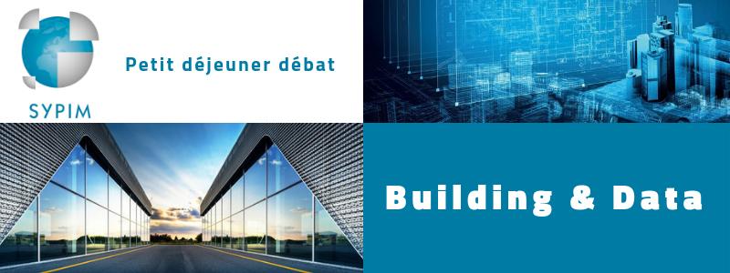 """Building & Data : petit déjeuner débat """"Le pilotage des données dans le bâtiment"""" @ Le Patio"""